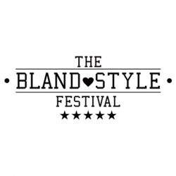THE BLAND STYLE FESTIVAL 2020 SPRING & SUMMER